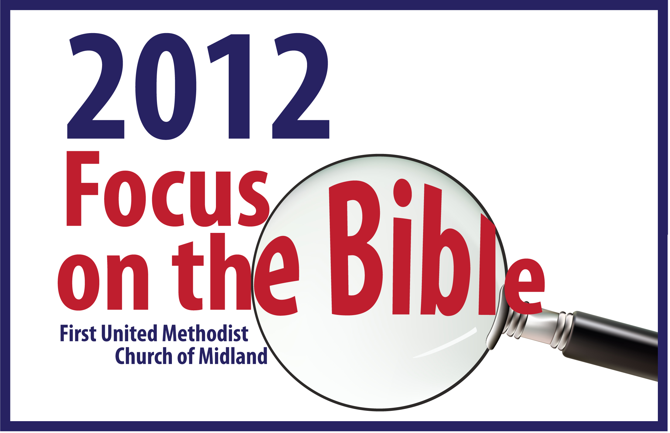 2012 Focus on the Bible